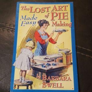 Lost Art of Pie Making Cookbook